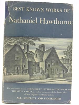 The Best Known Works of Nathaniel Hawthorne by Hawthorne ...