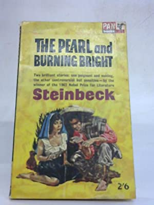The Pearl and Burning Bright: John Steinbeck