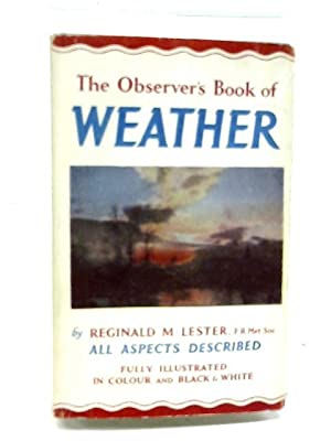 The Observer's Book of Weather - Book: Reginald M. Lester