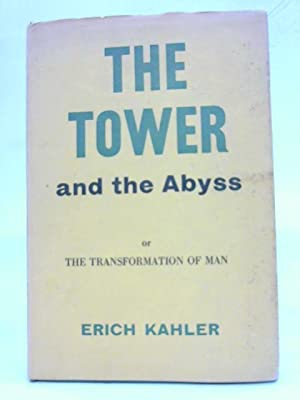 The Tower and The Abyss: Erich Kahler