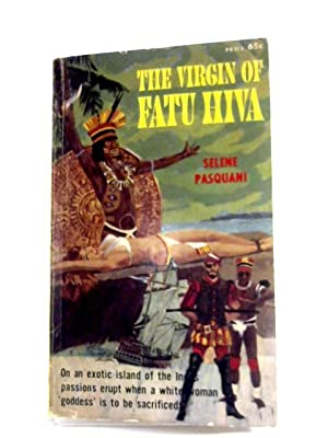 The Virgin Of Fatu Hiva: Selene Pasquani