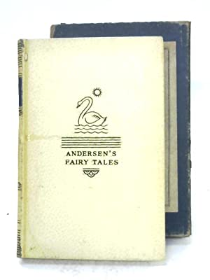 The Fairy Tales Of Hans Christian Andersen: Andersen & Perrault