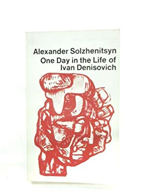 One Day In The Life Of Ivan: Alexander Solzhenitsyn
