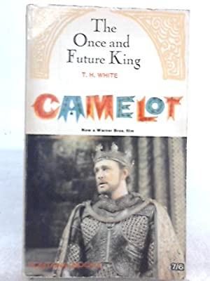 The Once and Future King, Camelot: T. H. White