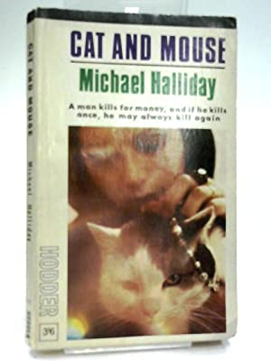 Cat and Mouse: Michael Halliday (John