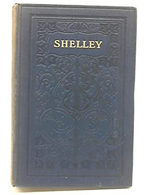 Poetical Works of Percy Bysshe Shelley: Thomas Hutchinson