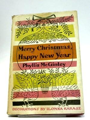 Merry Christmas, Happy New Year: Phyllis McGinley