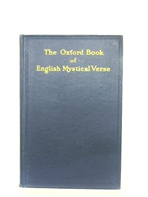 Oxford Book Of English Mystical Verse