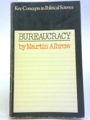 Bureaucracy: Martin Albrow
