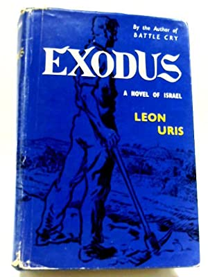 Exodus a Novel of Israel: Leon Uris