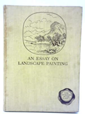 An Essay on Landscape Painting