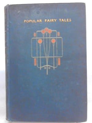 Popular Fairy Tales: Hans Christian Andersen