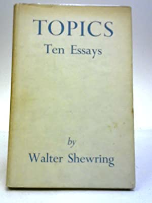 Topics: Ten Essays