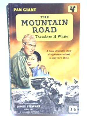 The Mountain Road: Theodore H White