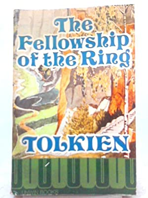 The Fellowship of the Ring: J. R. R.