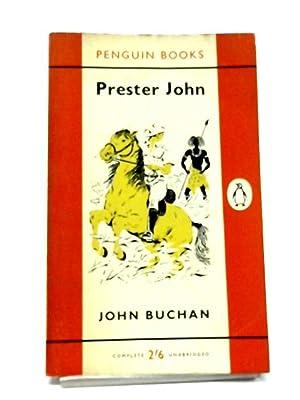 Prester John (Penguin Books. no. 1138.): John Buchan