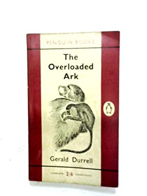 The Overloaded Ark: Gerald Durrell