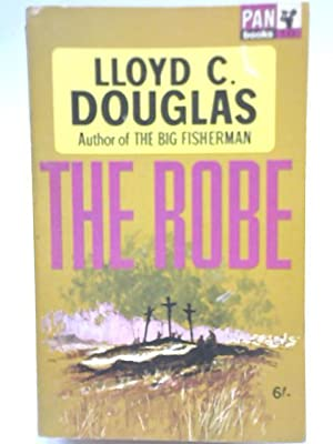 The Robe: Lloyd Cassel Douglas