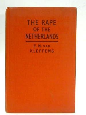 The Rape of the Netherlands: E.N van Kleffens