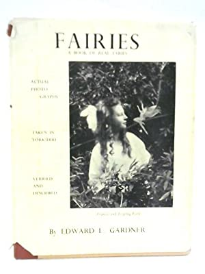 Fairies - The Cottingley Photographs and Their: Edward L. Gardner