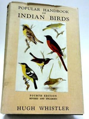 Popular Handbook of Indian Birds: Hugh Whistler