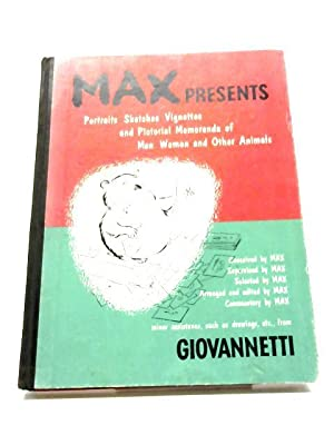 Max Presents Portraits, Sketches, Vignettes, And Pictorial: Pericle Luigi Giovannetti