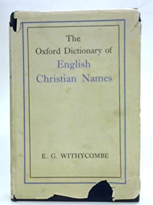 The Oxford Dictionary of English Christian Names: E.G. Withycombe
