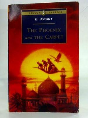 The Phoenix and the Carpet (Puffin Classics): E. Nesbit