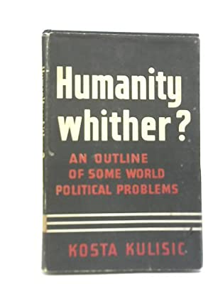 Humanity - Whither?