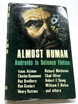 Almost Human: Androids In Science Fiction
