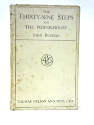 The Thirty-Nine Steps & The Power-House: John Buchan