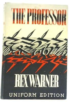 The Professor: Rex Warner