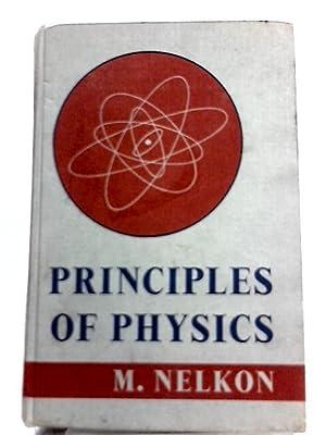 Principles of Physics: M. Nelkon