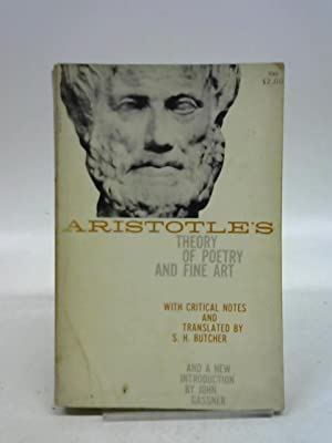 Aristotles Theory of Poetry and Fine Art: Aristotle