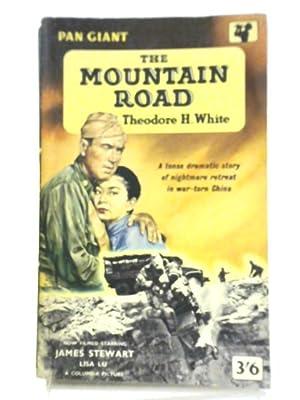 The Mountain Road: Theodore H. White