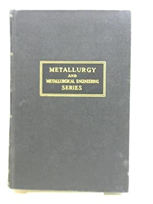 The Principles of Metallographic Laboratory Practice: George L Kehl