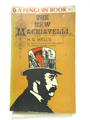 The New Machiavelli: H. G Wells