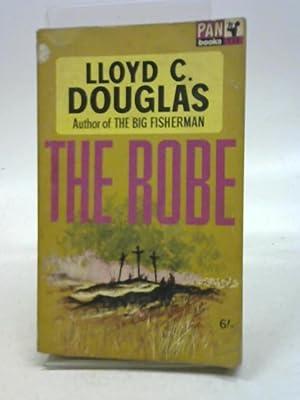 The robe (Pan books): Lloyd Cassel Douglas,