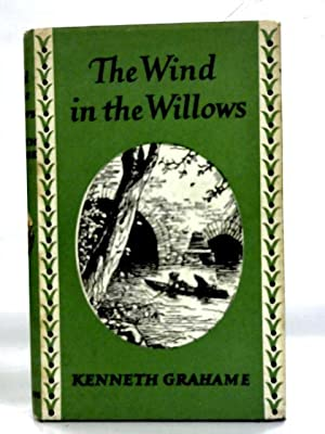 The Wind in the Willows: Illustrated by: Kenneth Grahame