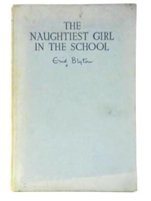 The Naughtiest Girl in the School: Enid Blyton