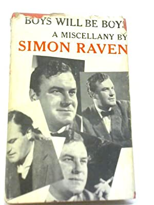 Boys Will be Boys. Miscellany By Simon Raven