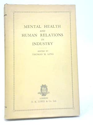 Mental Health and Human Relations in Industry