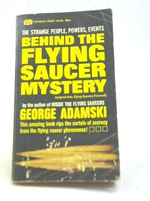 Behind the Flying Saucer Mystery: George Adamski