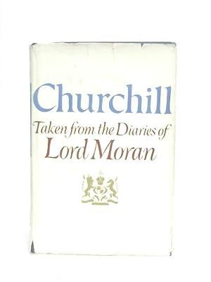 Winston Churchill, The Struggle for Survival 1940-1965: Lord Moran