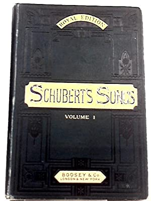 Sixty Songs by Schubert, with German and: Maria X. Hayes