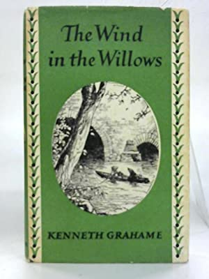 The Wind in the Willows.: Kenneth Grahame