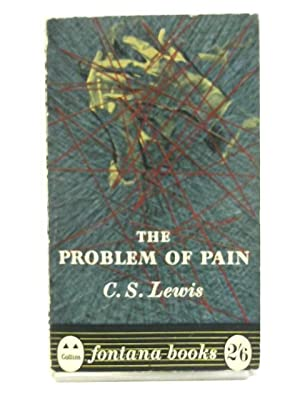 The Problem Of Pain ( Fontana ): C. S. Lewis