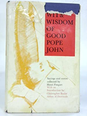 Wit and Wisdom of Good Pope John.: Pope John XXIII