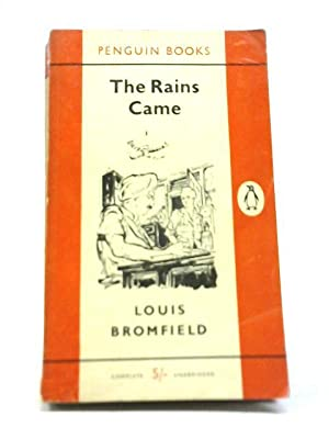 The Rains Came: Louis Bromfield