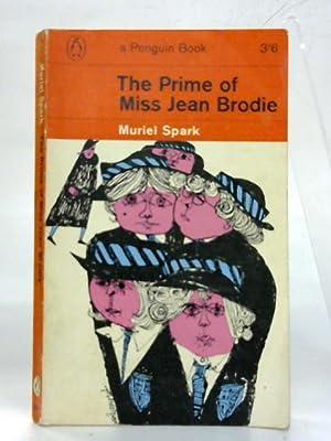 The prime of miss Jean Brodie.: Muriel Spark